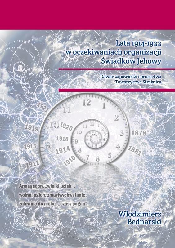Lata 1914-1922 w oczekiwaniach organizacji Świadków Jehowy