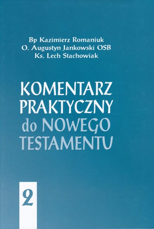 Komentarz praktyczny do Nowego Testamentu 2