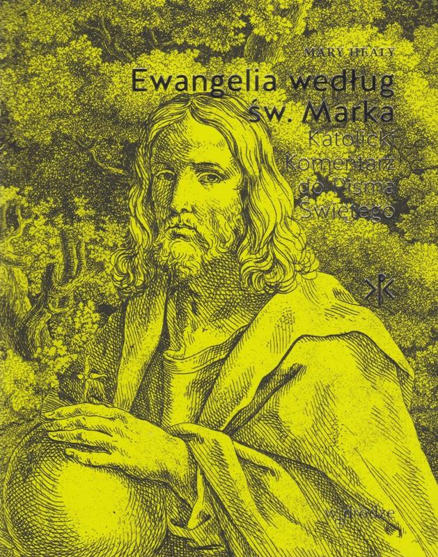 Ewangelia według św. Marka. Wyd. W drodze