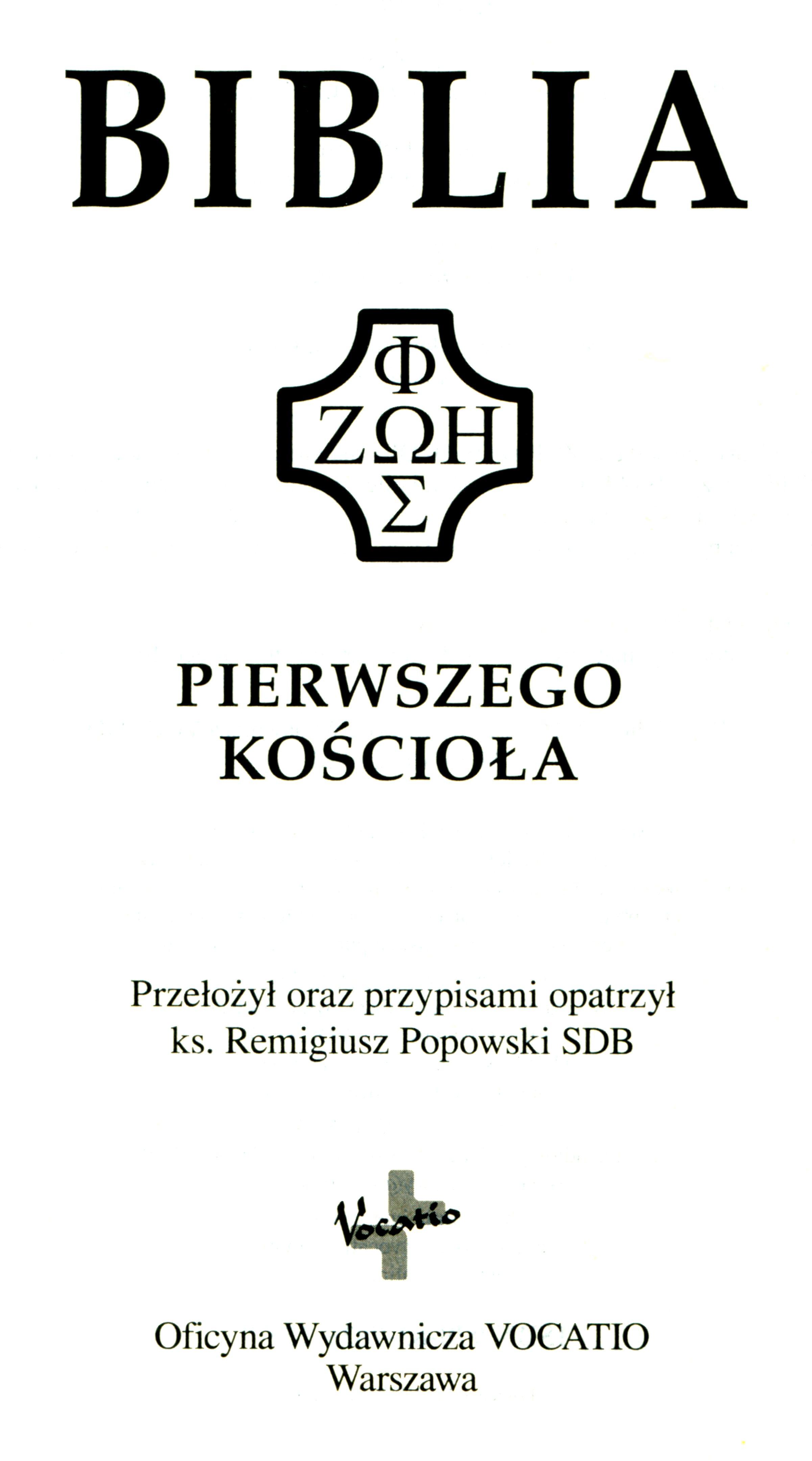 Biblia pierwszego Kościoła Vocatio
