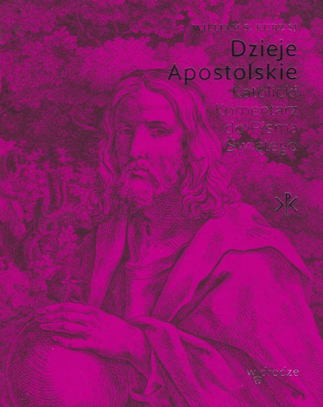 Dzieje Apostolskie. Wyd. W drodze