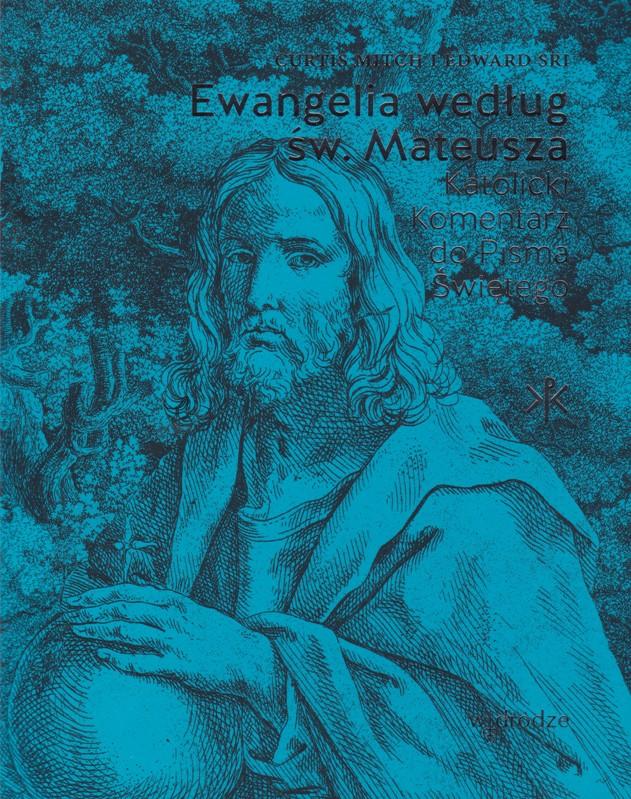 Ewangelia według św. Mateusza. Wyd. W drodze