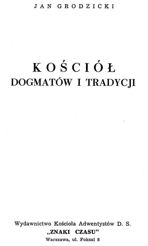 Kościół dogmatów i tradycji