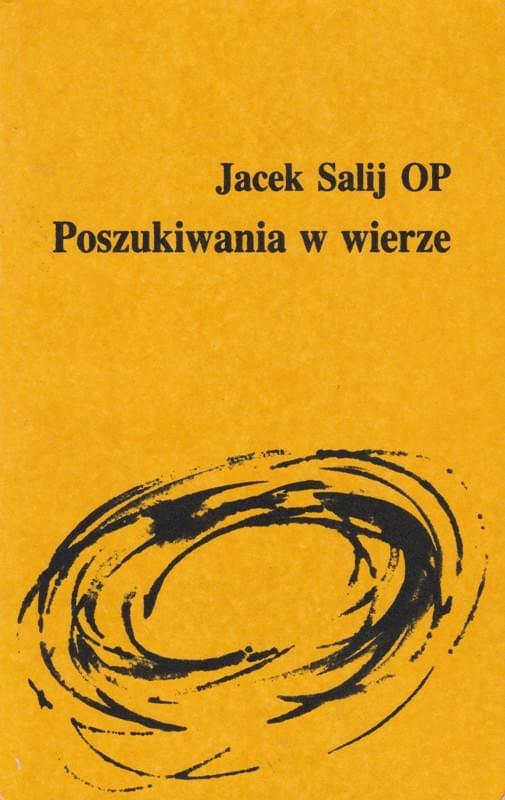 Poszukiwania w wierze o. Jacek Salij OP