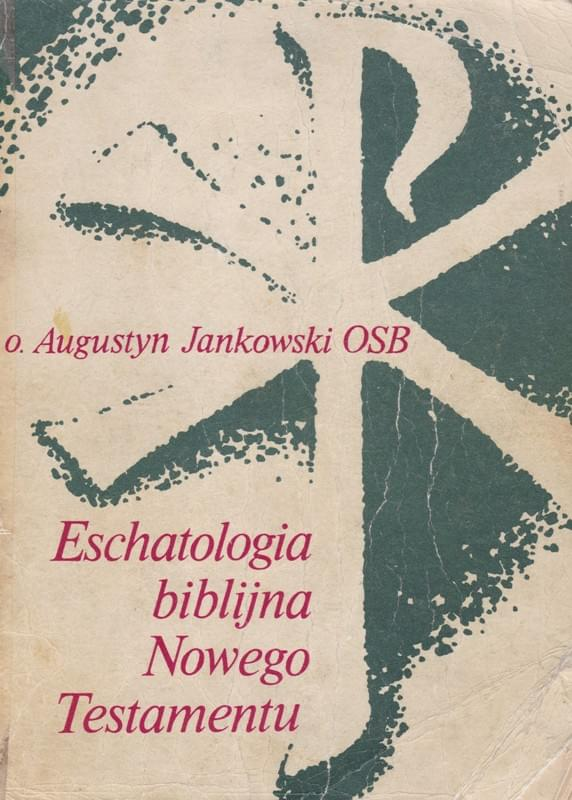 Eschatologia biblijna Nowego Testamentu