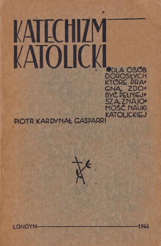 Katechizm Katolicki Piotr Kardynał Kaspari wyd.1944