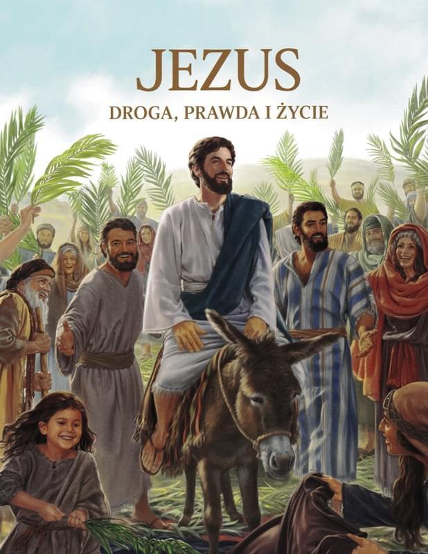 Jezus droga, prawda i życie
