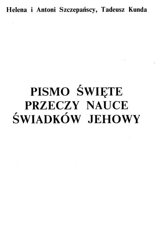 Pismo Święte przeczy nauce Świadków Jehowy