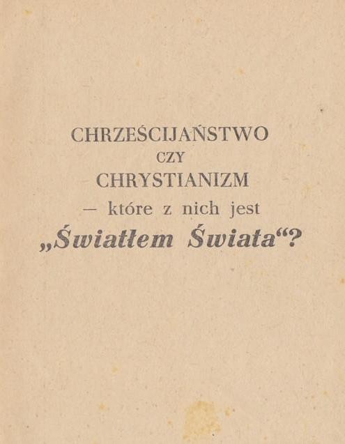 Chrześcijaństwo czy Chrystianizm - które z nich jest Światłem Świata?