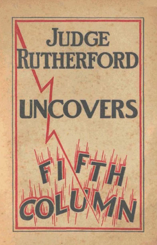 Judge Rutherford Uncovers Fifth Column