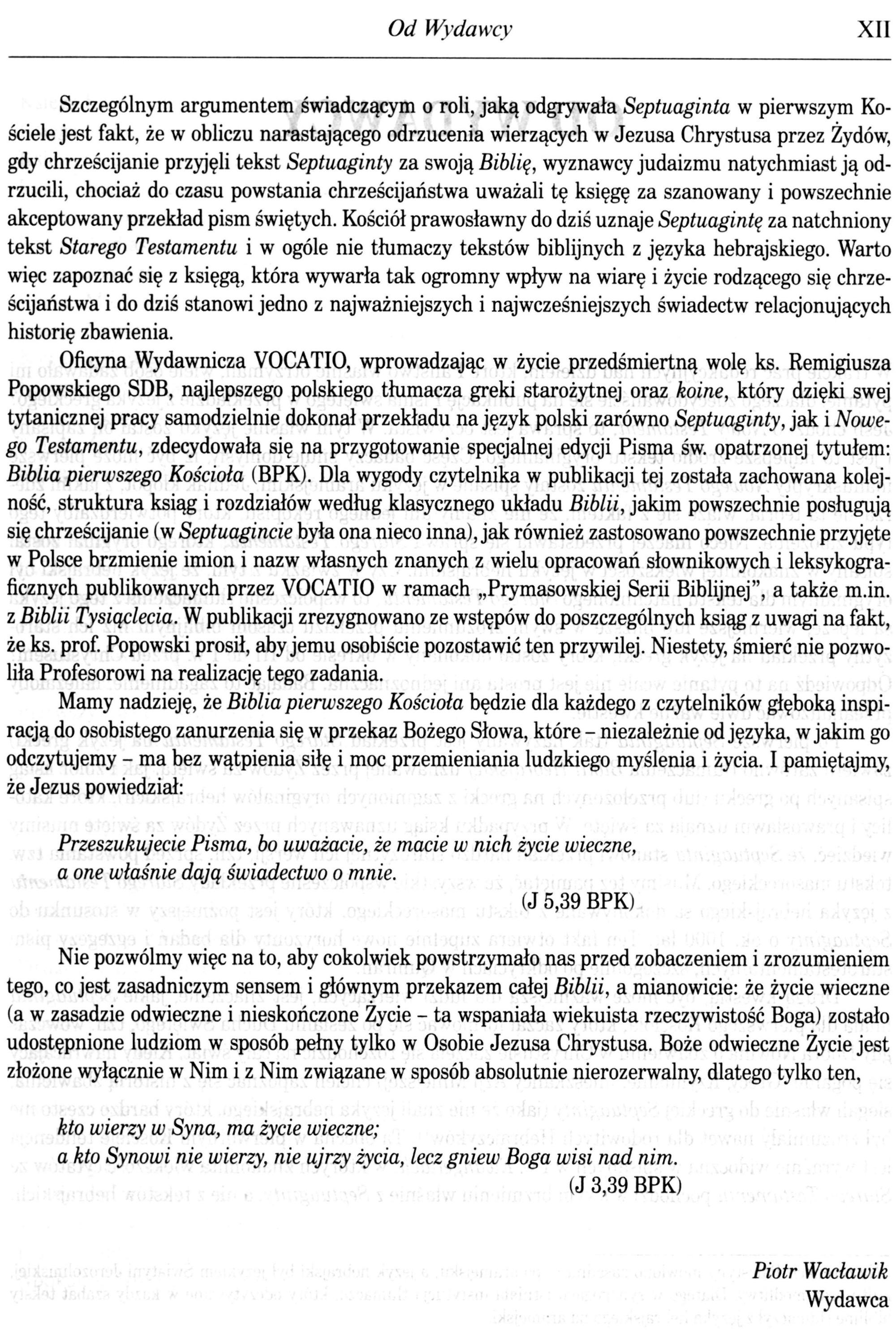 Biblia Pierwszego Kościoła, Vocatio