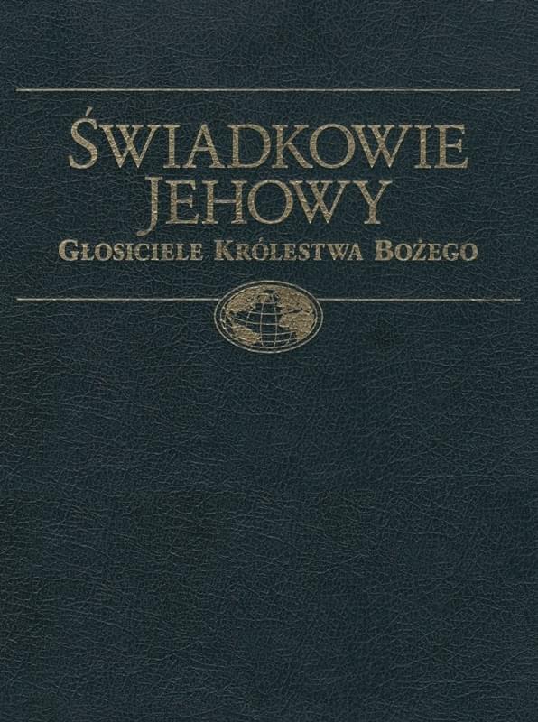 Świadkowie Jehowy głosiciele Królestwa Bożego