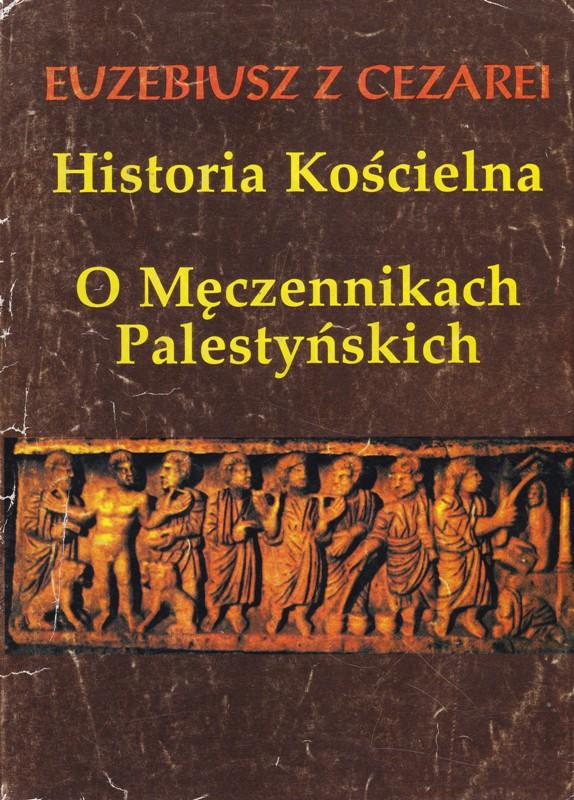 Historia Kościelna Euzebiusz z Cezarei