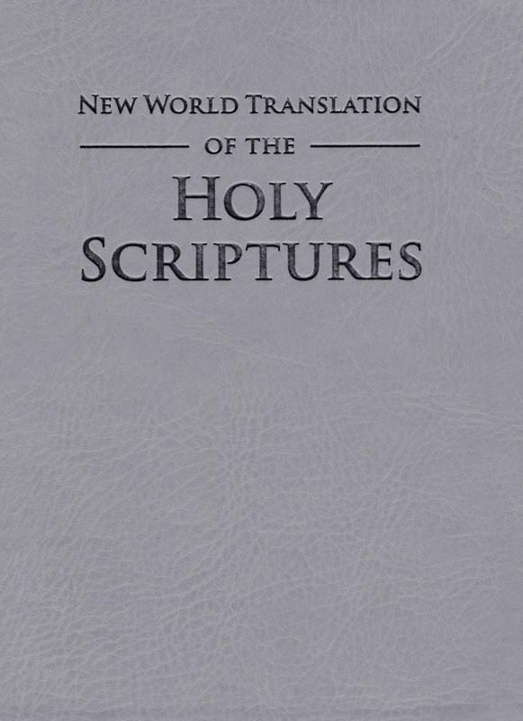 The New World Translation of the Holy Scriptures