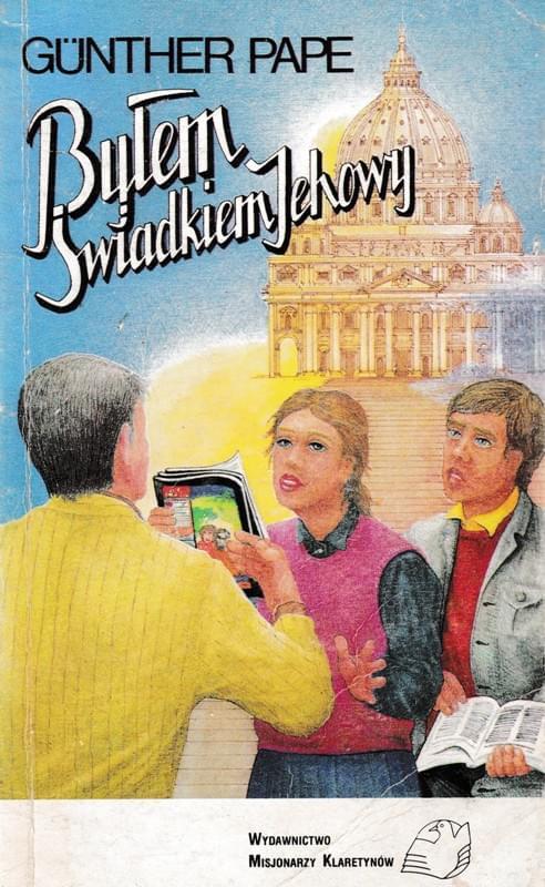 Byłem Świadkiem Jehowy