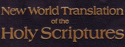 New World Translation of the Holy Scriptures (2013 Revision)