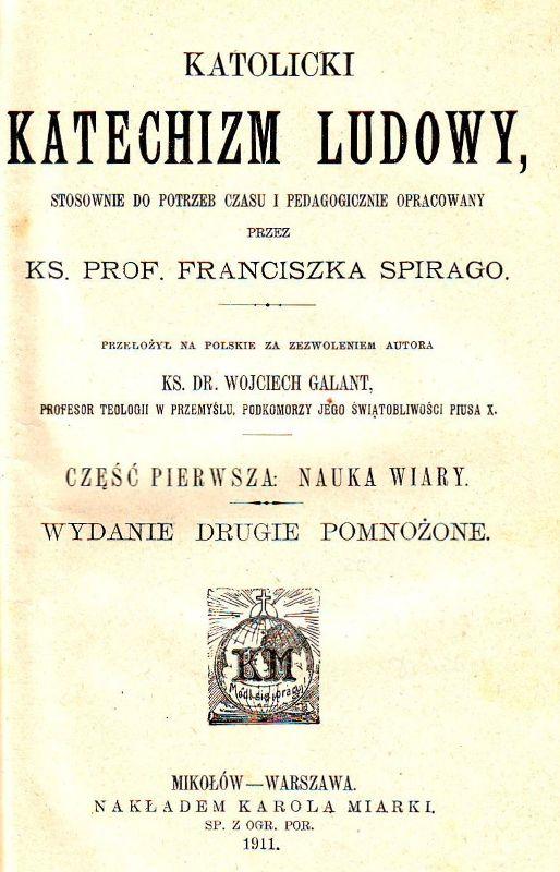Katechizm Kościoła katolickiego ks. Fr. Spirago