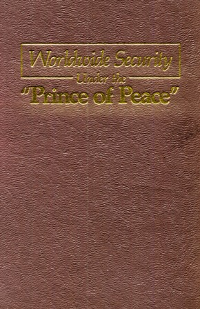 Worldwide Security Under The 'Prince Of Peace'