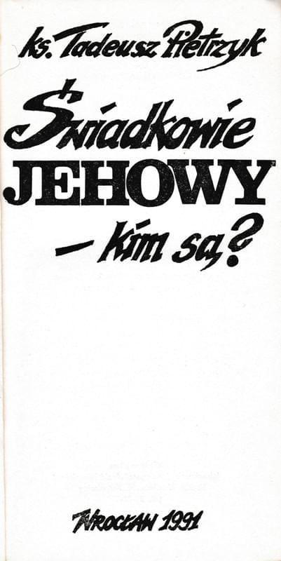 Świadkowie Jehowy - kim są?