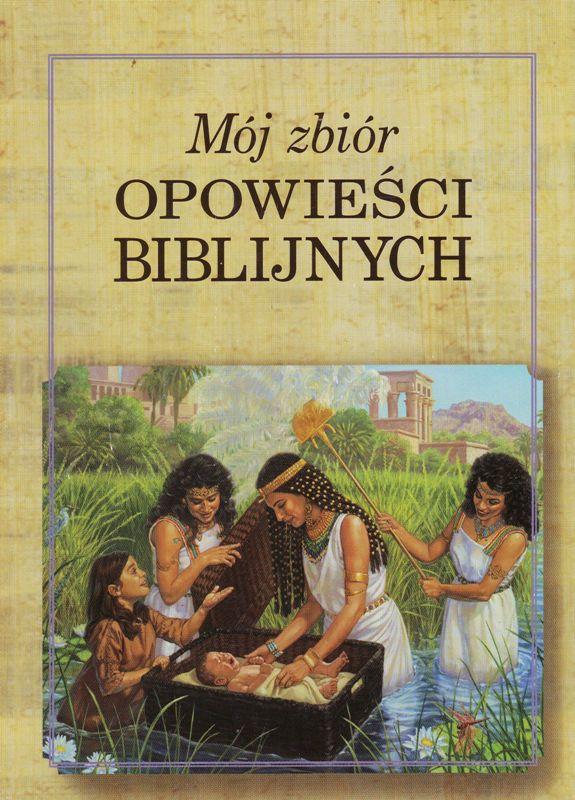 Mój zbiór opowieści biblijnych