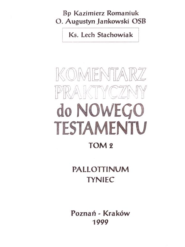 Komentarz praktyczny do Nowego Testamentu cz.2