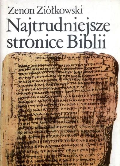 Najtrudniejsze stronice Biblii