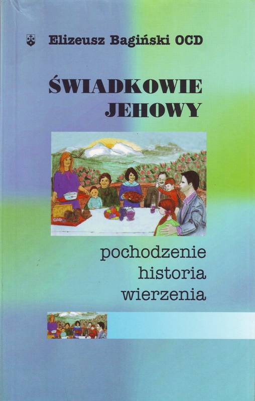 Świadkowie Jehowy pochodzenie historia wierzenia