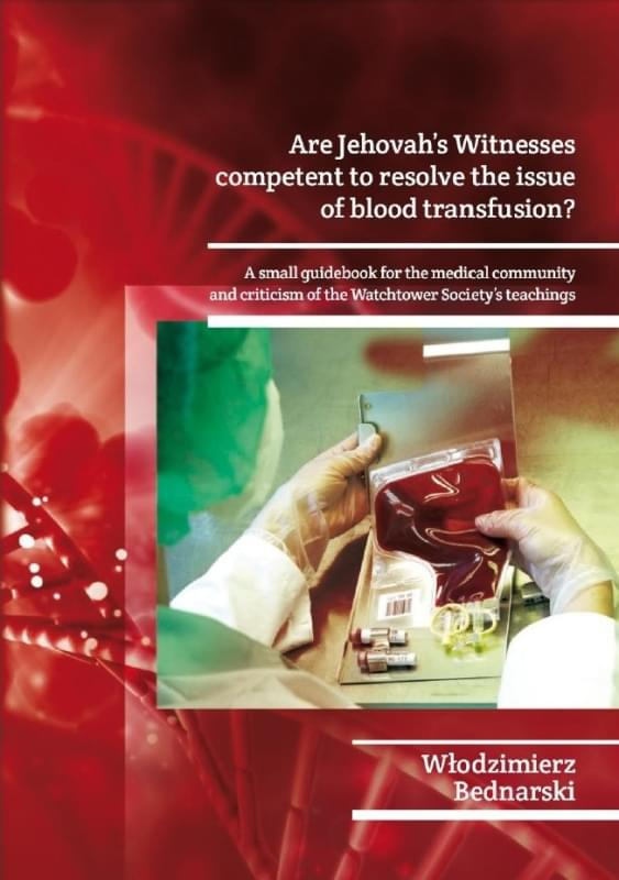 Are Jehovah's Witnesses competent to resolve the issue of blood transfusion?
