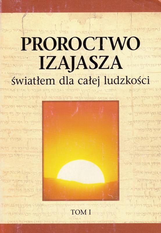 Proroctwo Izajasza t.1